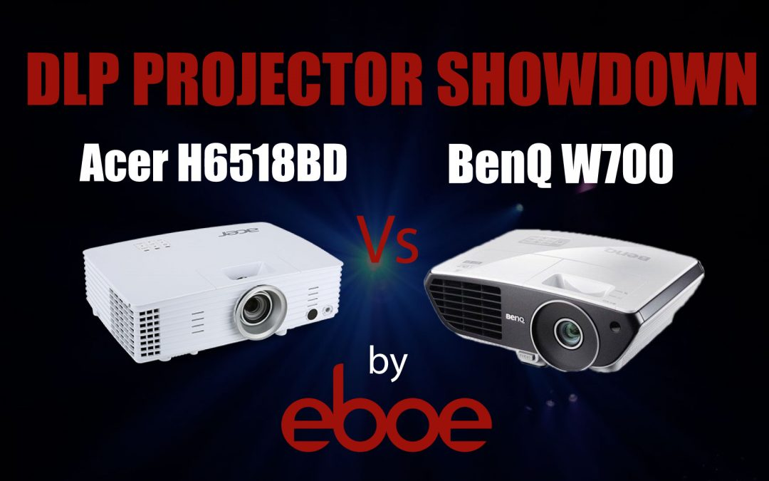 Acer H6518BD vs BenQ W700 DLP Projector Comparison